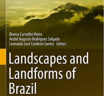 Paisagens brasileiras integram coleção internacional de livros de geomorfologia