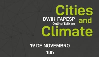 FAPESP e Centro Alemão debatem o impacto das mudanças climáticas nas cidades