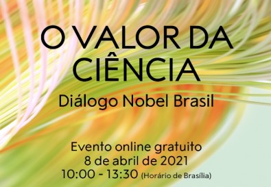 Academia Brasileira de Ciências e Nobel Prize Outreach debatem o valor da ciência e de políticas públicas